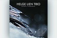 Helge Lien Trio - Badgers And Others Beings