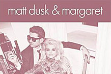 Matt Dusk & Margaret - Just The Two Of Us