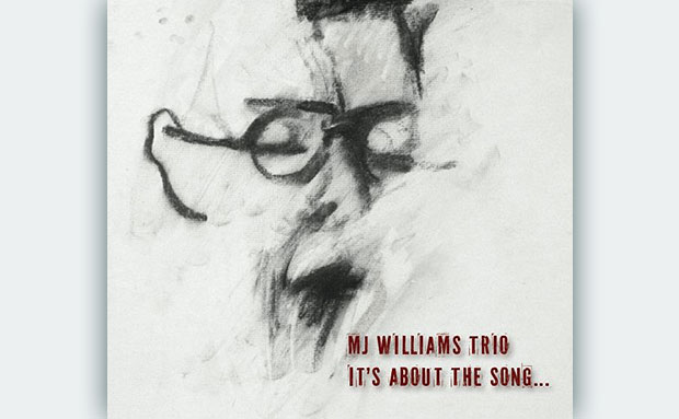 M.J. Williams Trio, It's About The Song - M.J. Williams Trio - It's About The Song